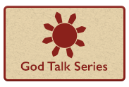 God Talk Series