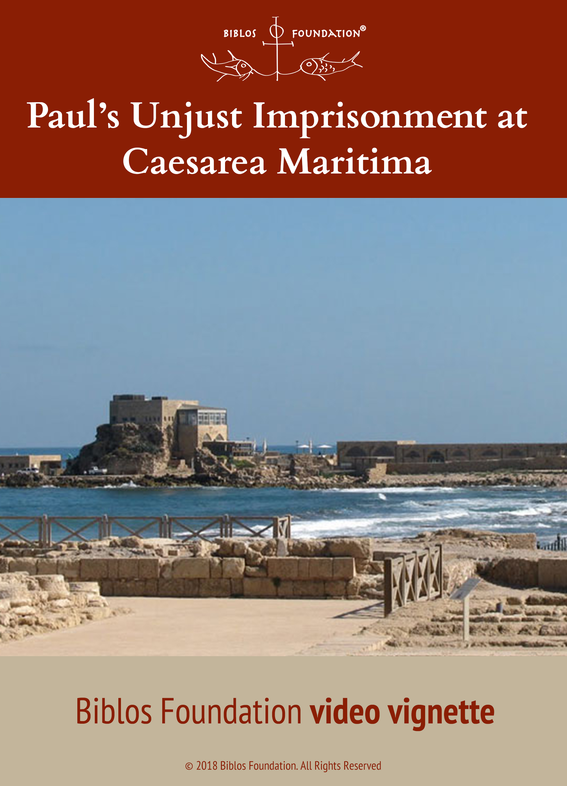 vv_Paul's Unjust Imprisonment at Caesarea Maritima